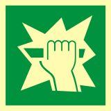 AA015 - Stłuc aby uzyskać dostęp - znak ewakuacyjny - Stocznia – bezpieczeństwo i higiena pracy