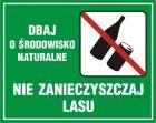 Dbaj o środowisko naturalne - nie zanieczyszczaj lasu - znak, lasy - OB009