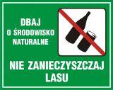 Dbaj o środowisko naturalne - nie zanieczyszczaj lasu - znak, lasy - OB009 - Oznakowanie w lesie