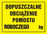 Dopuszczalne obciążenie pomostu roboczego ... kg - BHP przy pracach w zbiornikach