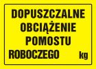 Dopuszczalne obciążenie pomostu roboczego ... kg - znak, tablica budowlana - OA058