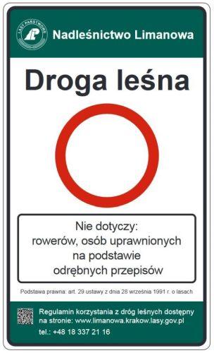 Droga leśna znak tablica TL-1 B-1, nie dotyczy rowerów, osób uprawnionych, nadleśnictwo - Znaki drogowe na drodze leśnej