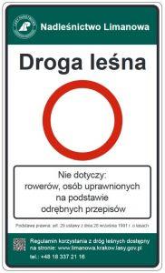 Droga leśna znak tablica TL-1 B-1, nie dotyczy rowerów, osób uprawnionych, nadleśnictwo - Oznakowanie dróg leśnych niedostępnych dla ruchu