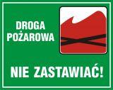 Droga pożarowa nie zastawiać - znak, lasy - OB038 - Norma PN-N-01256-5:1998 dla dróg ewakuacyjnych i przeciwpożarowych – zasady montażu