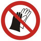 GAP028 - Zakaz używania rękawic roboczych - znak bhp zakazujący - BHP na halach produkcyjnych