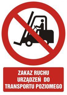GC010 - Zakaz ruchu urządzeń do transportu poziomego - znak bhp zakazujący