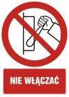 GC019 - Nie włączać - znak bhp zakazujący, informujący