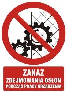 GC061 - Zakaz zdejmowania osłon podczas pracy urządzenia - znak bhp zakazujący