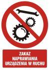 GC064 - Zakaz naprawiania urządzenia w ruchu - znak bhp zakazujący