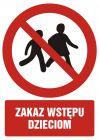 GC098 - Zakaz wstępu dzieciom - znak bhp zakazujący