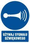 GL010 - Używaj sygnału dźwiękowego - znak bhp nakazujący, informujący