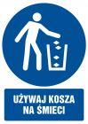 GL057 - Używaj kosza na śmieci - znak bhp nakazujący, informujący