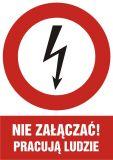 HC002 - Nie załączać! pracują ludzie - znak sieci elektrycznych - BHP na halach produkcyjnych