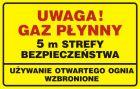 JD018 - Uwaga! Gaz płynny. 5m strefy bezpieczeństwa - używanie otwartego ognia wzbronione - znak bezpieczeństwa, ostrzegający, gazociągi