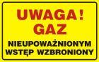 JD024 - Uwaga! Gaz - nieupoważnionym wstęp wzbroniony - znak bezpieczeństwa, ostrzegający, gazociągi
