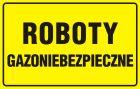 JD025 - Roboty gazoniebezpieczne - znak bezpieczeństwa, ostrzegający, gazociągi