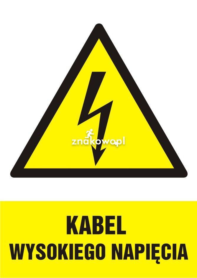 Kabel wysokiego napięcia - Plac budowy – znaki i tablice