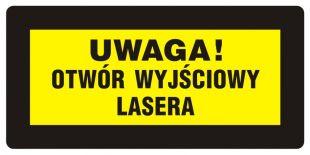 KB011 - Uwaga! Otwór wyjściowy lasera - znak bezpieczeństwa, ostrzegający, laser