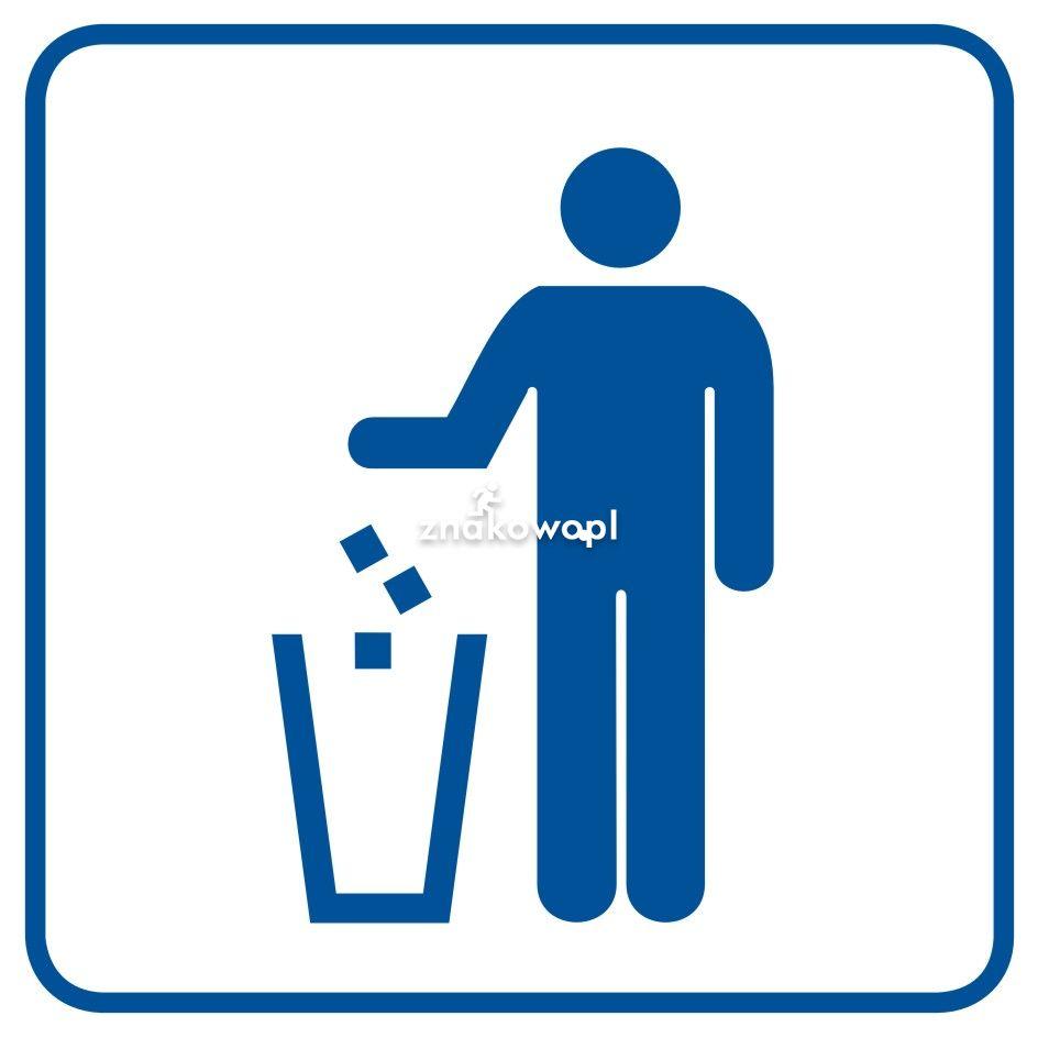 Kosz na odpadki - Obiekty handlowe – znaki bezpieczeństwa i tablice informacyjne