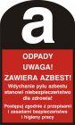 LD004 - Odpady. Uwaga! Zawiera azbest! - znak bezpieczeństwa, ostrzegający, informujący