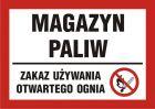 Magazyn paliw - zakaz używania otwartego ognia