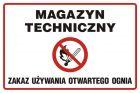 Magazyn techniczny. Zakaz używania otwartego ognia - znak zakazujący, informujący - NC010