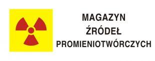 Magazyn źródeł promieniotwórczych - znak bezpieczeństwa, ostrzegający, promieniowanie - KA013
