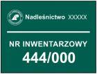 Nadleśnictwo - numer inwentarzowy - tablica znak, lasy państwowe