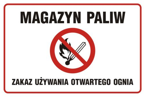 NC009 - Magazyn paliw. Zakaz używania otwartego ognia - znak zakazujący, informujący - Magazynowanie materiałów i innych przedmiotów
