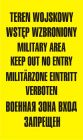 NF001 - Teren wojskowy wstęp wzbroniony military area keep out no entry - znak, tablica wojskowa