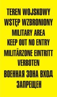NF001 - Teren wojskowy wstęp wzbroniony military area keep out no entry - znak, tablica wojskowa