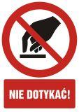 Nie dotykać - znak bhp zakazujący - GC022 - Wypadki przy pracy w 2020 r. – najczęstsze przyczyny wypadków w statystykach GUS
