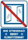 Nie otwierać obiekt klimatyzowany - znak informacyjny - RB506 - Warunki higienicznosanitarne w miejscu pracy
