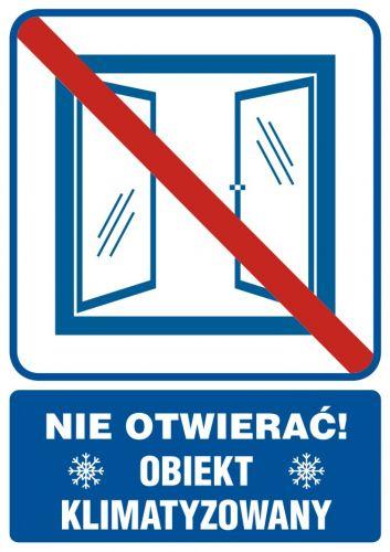 Nie otwierać obiekt klimatyzowany - znak informacyjny - RB506 - Klimatyzacja i wentylacja w pracy