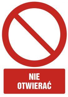 Nie otwierać - znak bhp zakazujący - GC003
