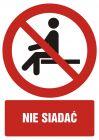 Nie siadać - znak bhp zakazujący, informujący - GC084