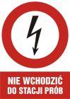 Nie wchodzić do stacji prób - znak sieci elektrycznych - HC006