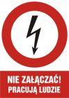 Nie załączać! pracują ludzie - znak sieci elektrycznych - HC002