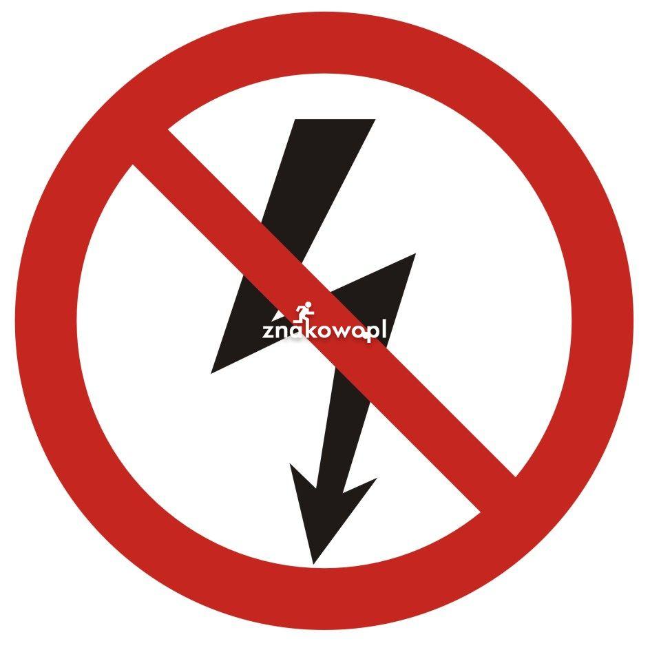 Nie załączać urządzeń elektrycznych - Plac budowy – znaki i tablice