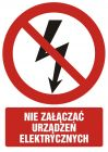 Nie załączać urządzeń elektrycznych - znak bhp zakazujący - GC029