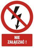 Nie załączać ! - znak bhp zakazujący - GC028 - Instruktaż ogólny BHP – ramowy program szkolenia