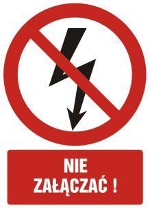 Nie załączać ! - znak bhp zakazujący - GC028