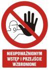 Nieupoważnionym wstęp i przejście wzbronione - znak bhp zakazujący, informujący - GC013