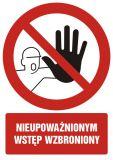Nieupoważnionym wstęp wzbroniony - znak bhp zakazujący, informujący - GC014 - Nieupoważnionym wstęp wzbroniony: co oznaczają znaki, tabliczki i gdzie je kupić?