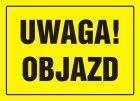 OA002 - Uwaga! Objazd - znak, tablica budowlana