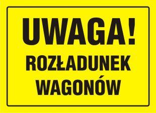 OA021 - Uwaga! Rozładunek wagonów - znak, tablica budowlana