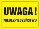 OA025 - Uwaga! Niebezpieczeństwo - znak, tablica budowlana