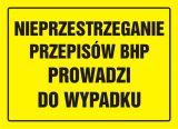 OA041 - Nieprzestrzeganie przepisów BHP prowadzi do wypadku - znak, tablica budowlana - Roboty budowlane, rozbiórkowe, remontowe i montażowe