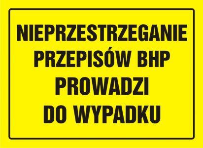 OA041 - Nieprzestrzeganie przepisów BHP prowadzi do wypadku - znak, tablica budowlana - BHP – kontrole stanu bezpieczeństwa, instrukcje bezpieczeństwa