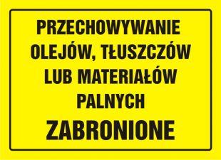 OA053 - Przechowywanie olejów, tłuszczów lub materiałów palnych zabronione - znak, tablica budowlana